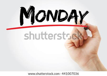 Hand writing Monday with marker, concept background - stock photo