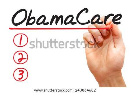 Hand writing Obamacare List with red marker, business concept  - stock photo