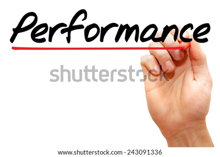 Hand writing Performance with marker, business concept  - stock photo