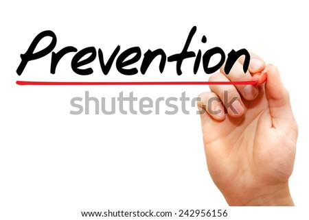 Hand writing Prevention with marker, concept  - stock photo