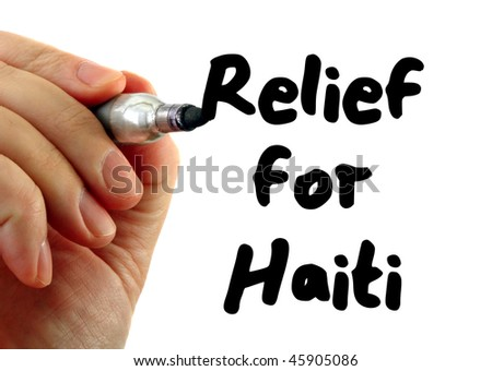 Hand writing Relief for Haiti, isolated on white background.