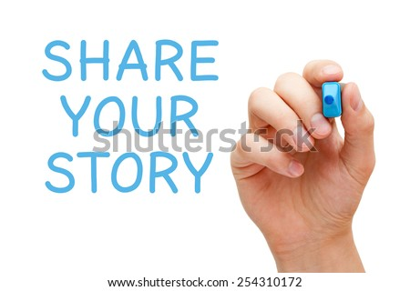 Hand writing Share Your Story with blue marker on transparent wipe board. - stock photo