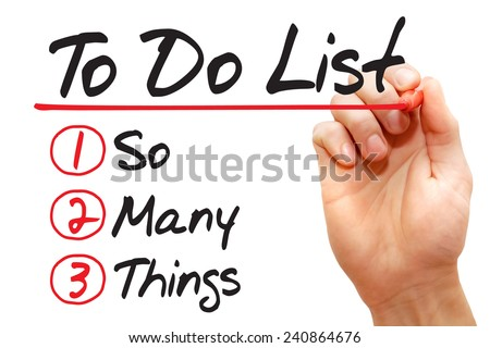 Hand writing So Many Things in To Do List with red marker, business concept