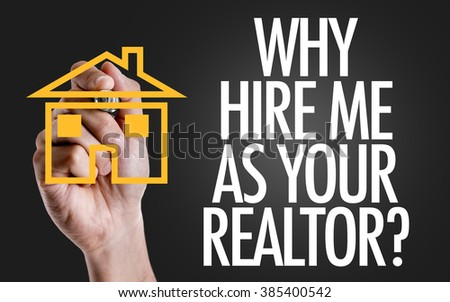 Hand writing the text: Why Hire Me As Your Realtor? - stock photo