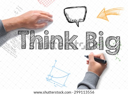 Hand writing Think Big word on white sheet of paper - stock photo