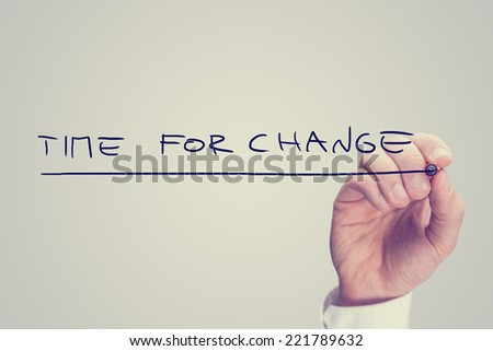 Hand Writing Time for Change Phrase Isolated on Gary Background. - stock photo