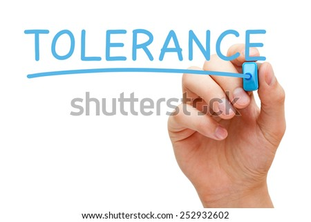 Hand writing Tolerance with blue marker on transparent wipe board isolated on white.