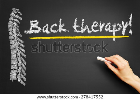 "Hand writing with chalk ""Back therapy!"" on a blackboard - stock photo"