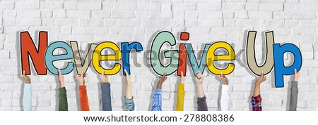 Hands Holding Never Give Up Word Concept - stock photo
