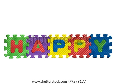 """Happiness concept - the word """"Happy"""" written with alphabet puzzle letters isolated on white background - stock photo"""