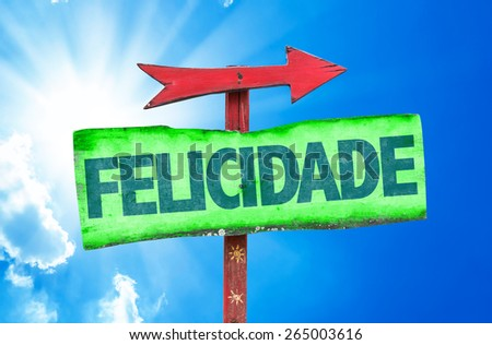 Happiness (in Portuguese) sign with sky background - stock photo