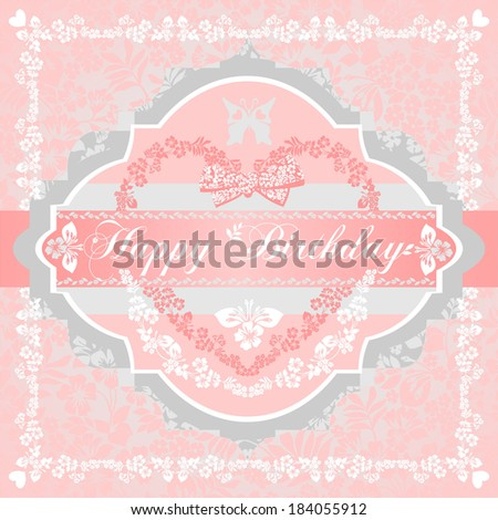 Happy birthday card for girls. Pink, gray, white shabby color.  Raster Version.  - stock photo