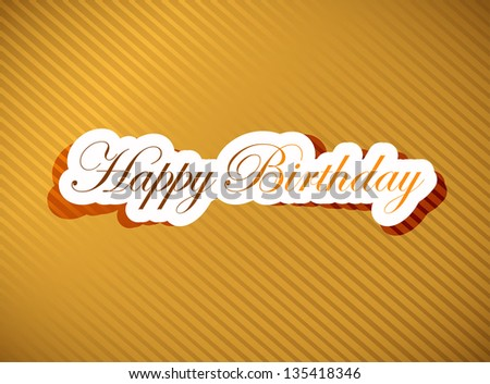 happy birthday card illustration design over a white background - stock photo