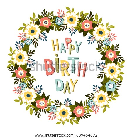 Happy Birthday Card Template With Hand Lettering. Floral Frame. JPEG.