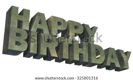 Happy Birthday - 3D metal text on white background
