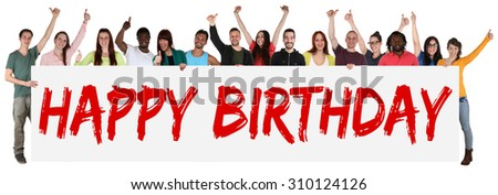 Happy Birthday group of young multi ethnic people holding banner isolated - stock photo