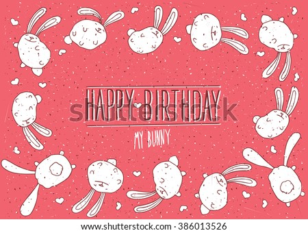 Happy Birthday my bunny inscription with red background - postcard concept. Raster version of illustration