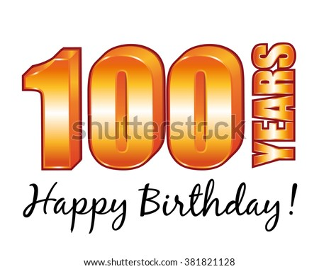 Happy Birthday 100 Years Old Greeting Stock Illustration 381821128