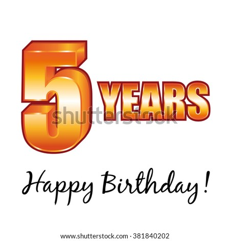 Happy birthday. 5 years old greeting card. - stock photo