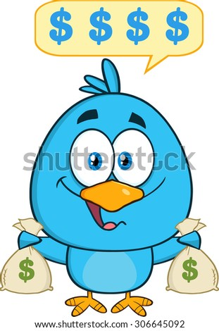 Happy Blue Bird Cartoon Character Holding A Bags Of Money With Speech Bubble. Raster Illustration Isolated On White - stock photo