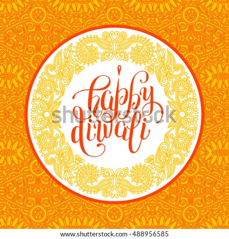 Happy diwali greeting card circle ornamental stock illustration happy diwali greeting card with circle ornamental background and hand written inscription to indian light community m4hsunfo