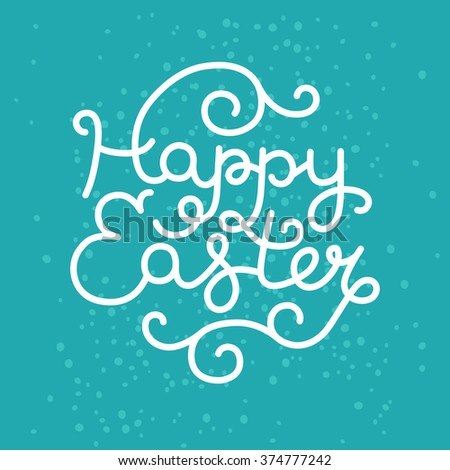 Happy easter card with hand drawn lettering on blue background for design greeting cards - stock photo
