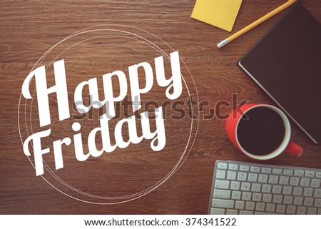 Happy friday on notebook , pencil and coffee cup with vintage filter - stock photo