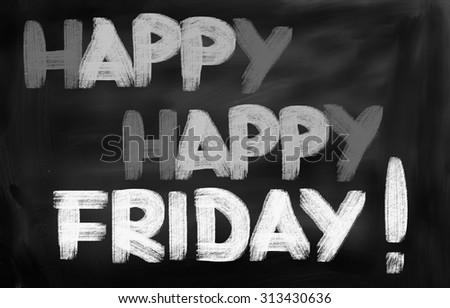 Happy Happy Friday Concept - stock photo