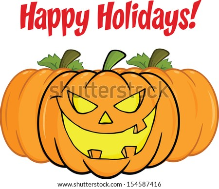 Happy Holidays Greeting With Smiling Pumpkin