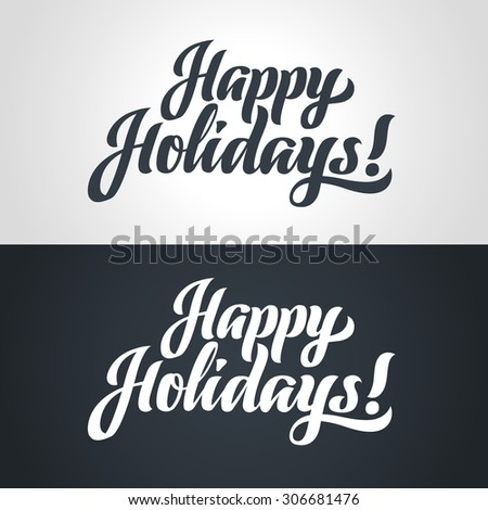 Happy Holidays hand-lettering. Handmade calligraphy - stock photo