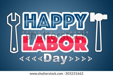 happy labor day - stock photo