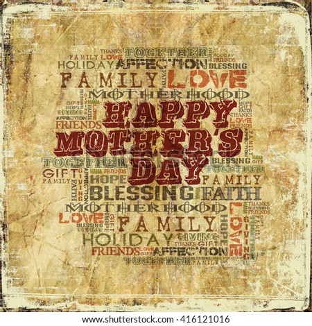 Happy Mother's Day  Different Words on grunge background  - stock photo