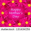Happy mothers day card with bright pink daisy flower frame - stock photo