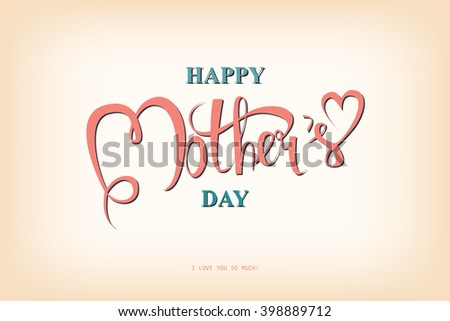 Happy Mothers Day Typographical Design Card , Raster version - stock photo