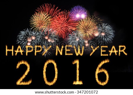 Happy New Year 2016 celebration with text on shiny colorful fireworks on black background.
