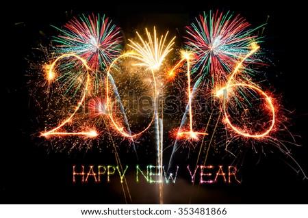 HAPPY NEW YEAR 2016 from colorful sparkle on black background and Fireworks, Fireworks light up the sky,New Year celebration fireworks - stock photo