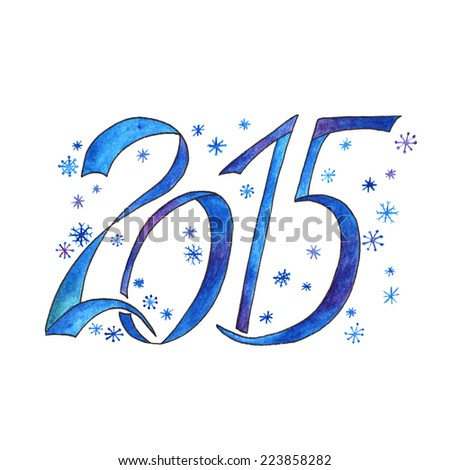 Happy New Year 2015 greeting card. Watercolor new year card. Calendar numbers. - stock photo