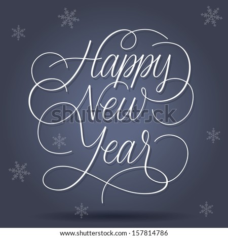 Happy New Year greetings on blue background. Raster version. - stock photo