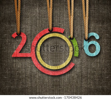 Happy New year 2016,  numbers hunging by rope as puppeteer on sackcloth background. - stock photo