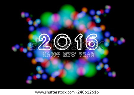 Happy New Year 2016 on unfocused colorful light blur bokeh background - stock photo
