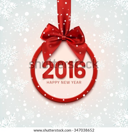 Happy New Year 2016 round banner with red ribbon and bow, on winter background with snow and snowflakes. Christmas tree decoration. Greeting card template. - stock photo