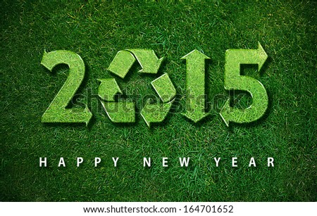 Happy new year 2015, with ecology concept for 2015 year, the same concept available for 2016 and 2017 year. - stock photo