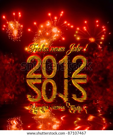 Happy new year 2012 with fireworks, congratulation in german - stock photo