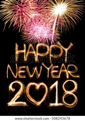happy new year 2018 word made stock photo 508243678 shutterstock happy new year 2018 word made from sparkler light firework