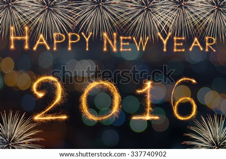 Happy new year 2016 written with Sparkle firework on photo blurred bokeh background - stock photo