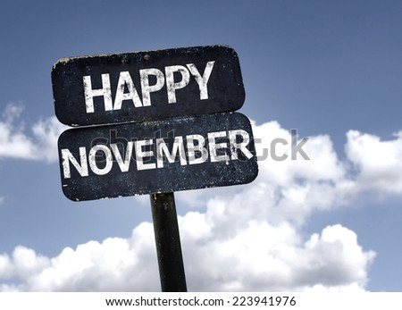 Happy November sign with clouds and sky background - stock photo