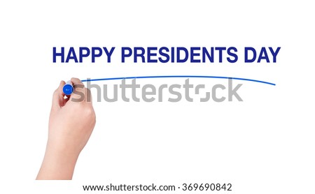 Happy Presidents Day word written by man - stock photo