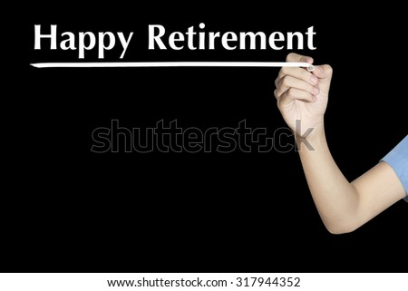 Happy Retirement Woman writing word with black screen - stock photo