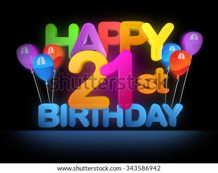 Happy 21st  birthday Title in big letters, dark - stock photo