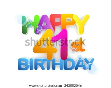 Happy 41st Birthday Title in big letters, light - stock photo